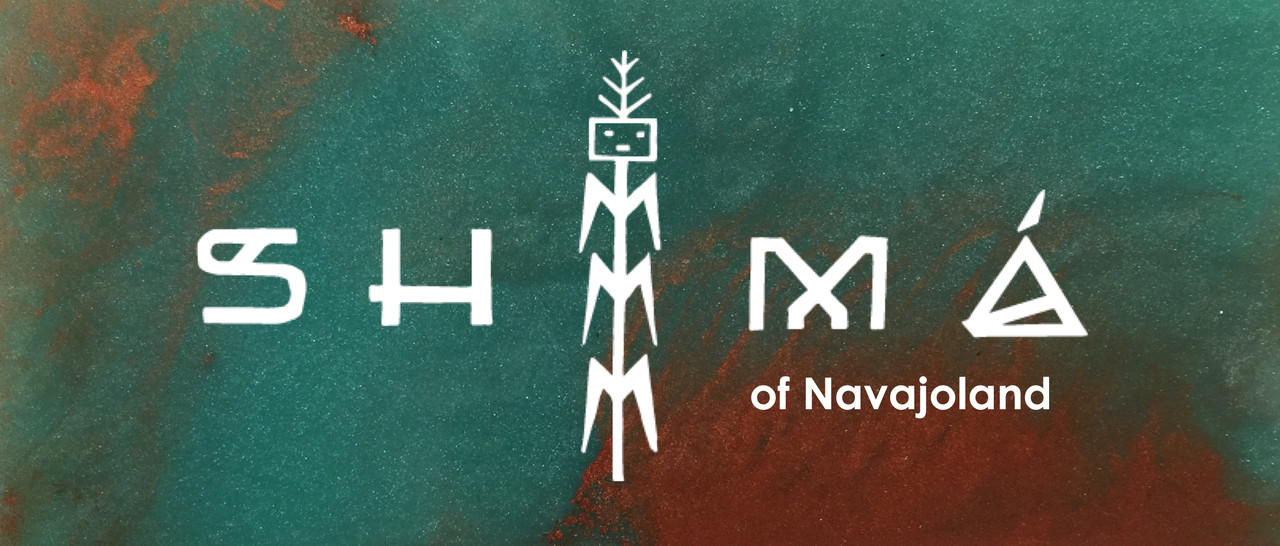 SHIMA' of Navajoland