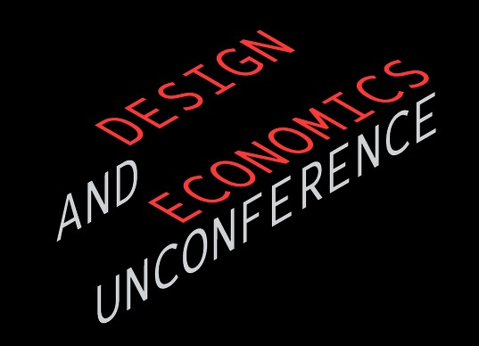 Design and Economics Unconference